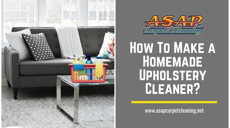 How To Make a Homemade Upholstery Cleaner?