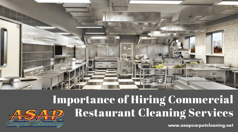Importance of Hiring Commercial Restaurant Cleaning Services