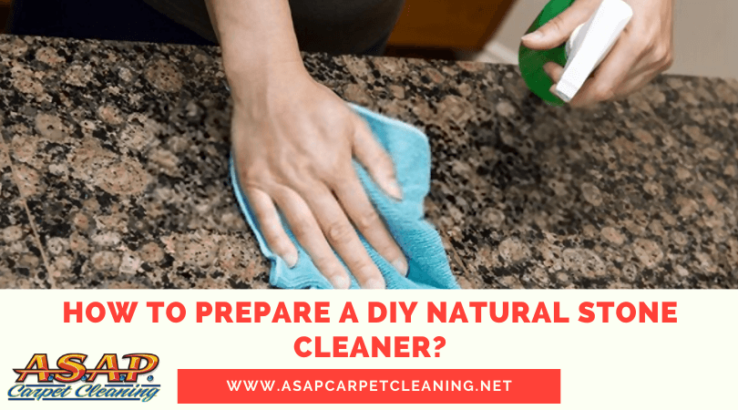 How To Prepare A DIY Natural Stone Cleaner?
