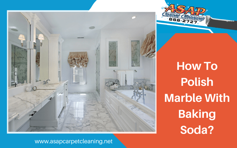 How To Polish Marble With Baking Soda?