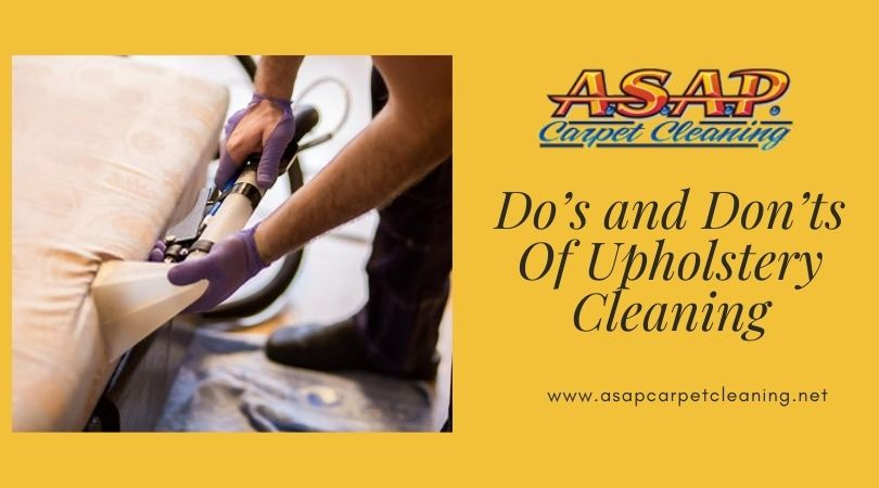 Do's and Don'ts Of Upholstery Cleaning