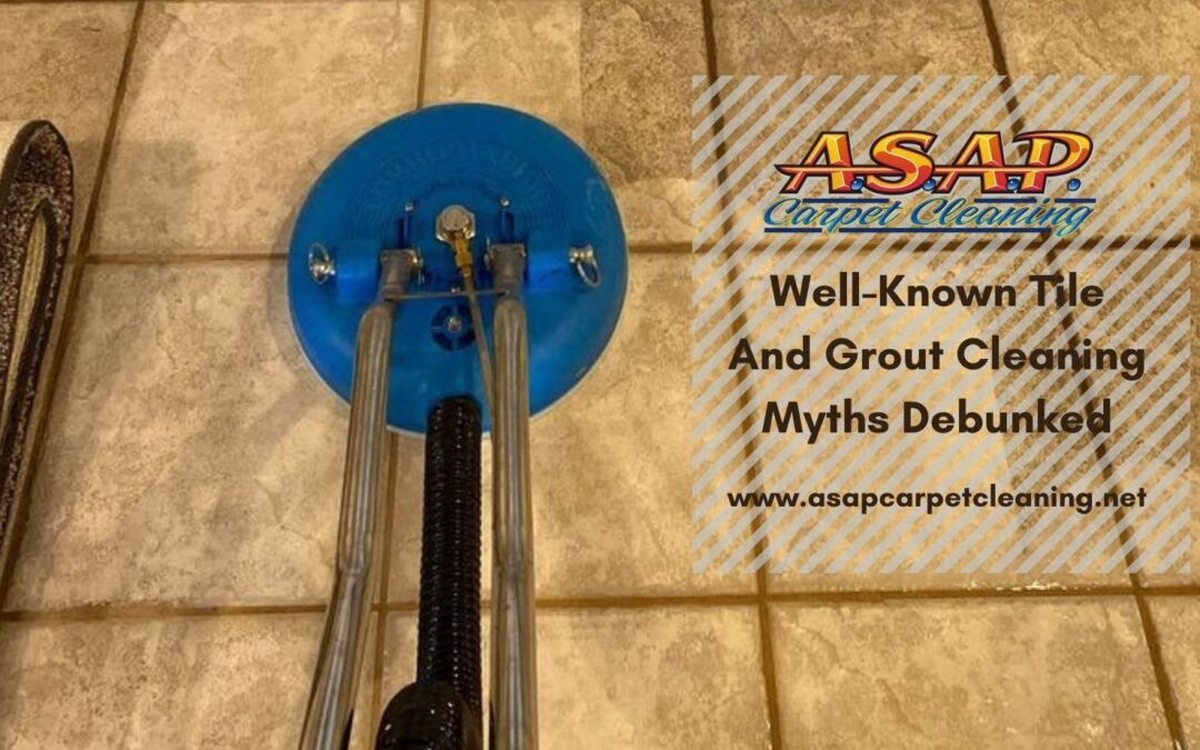 tile and grout cleaning myths Turlock