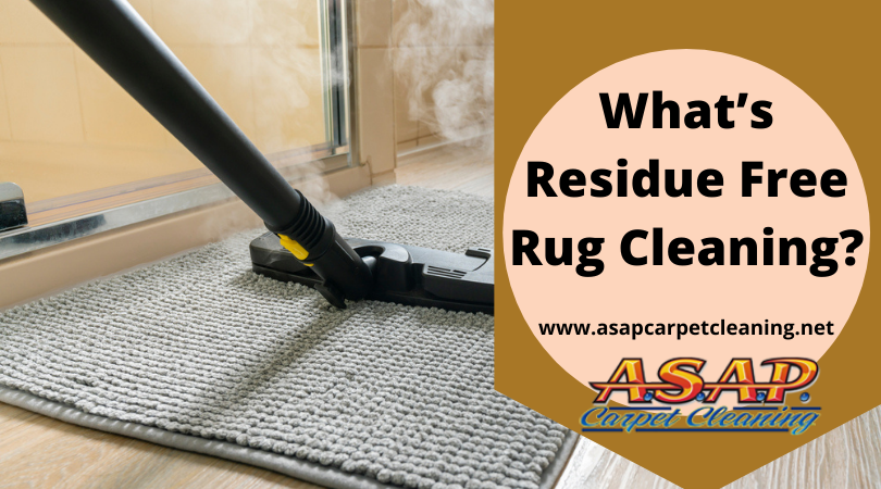 What's Residue Free Rug Cleaning?
