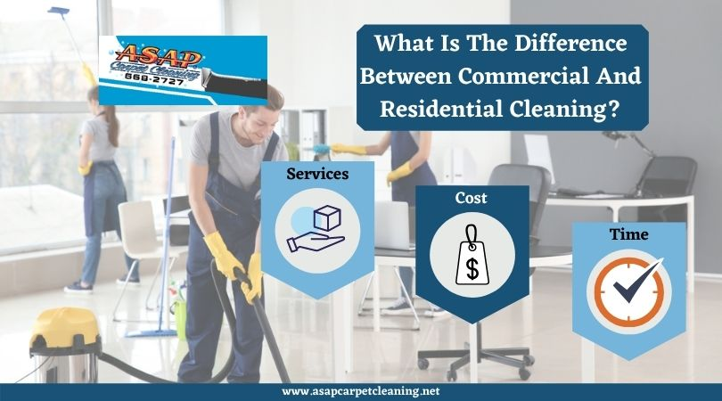 What Is The Difference Between Commercial And Residential Cleaning?