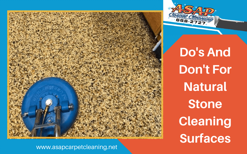 Do's and Don't for Natural Stone Cleaning Surface