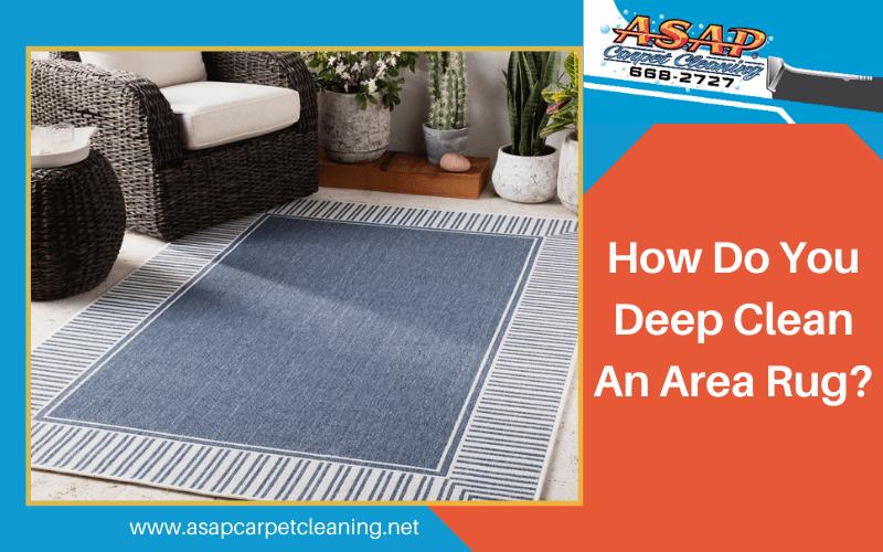 How Do You Deep Clean An Area Rug?