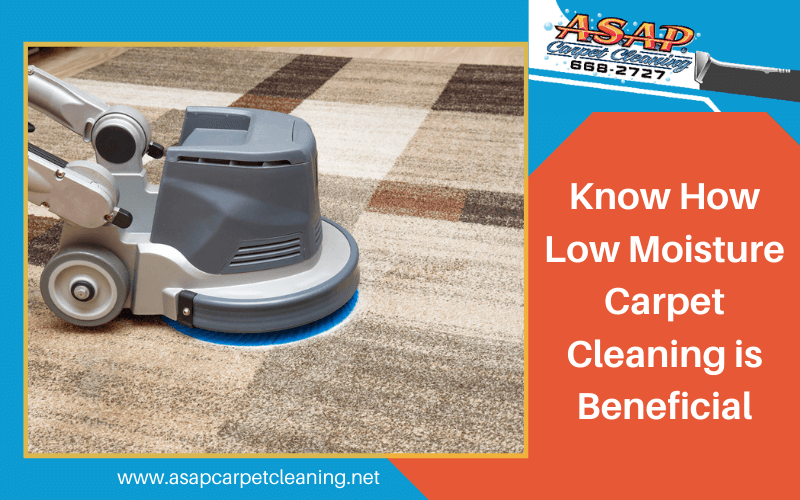 Know How Low Moisture Carpet Cleaning is Beneficial