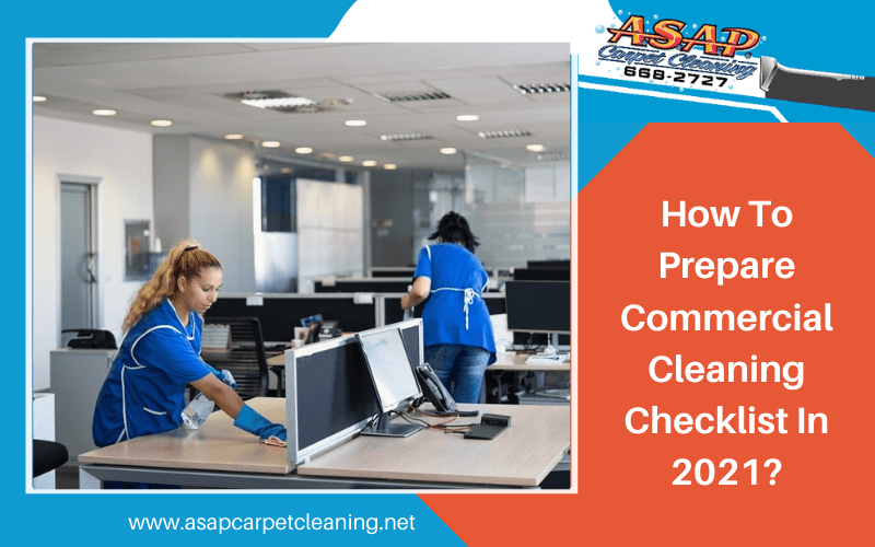 How To Prepare Commercial Cleaning Checklist In 2021